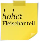 Hoher Fleischanteil